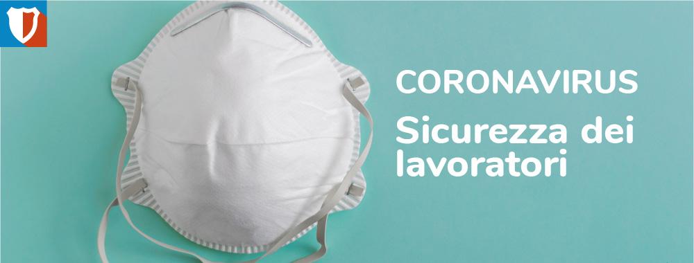 Coronavirus - Sicurezza dei lavoratori