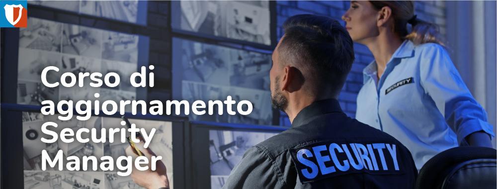 Corso di aggiornamento Security Manager